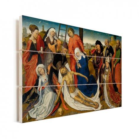 De bewening van Christus - Schilderij van Rogier van der Weyden Vurenhout met planken