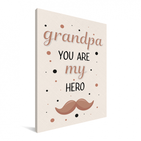 Vaderdag - Grandpa you are my hero - vaderdaggeschenk Canvas